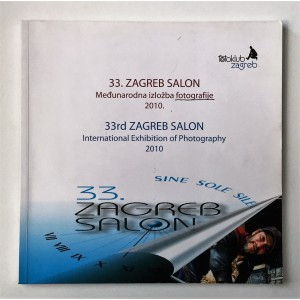 33. ZAGREBAČKI SALON - MEĐUNARODNA IZLOŽBA FOTOGRAFIJE 2010., FOTOKLUB ZAGREB, ZAGREB 2010.