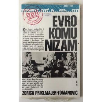ZORICA PRIKLMAJER - TOMANOVIĆ, EVRO KOMUNIZAM, BEOGRAD 1978.