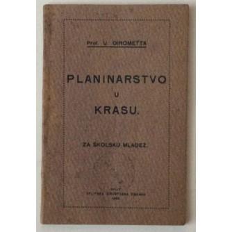 GIROMETTA, PLANINARSTVO U KRASU, ZA ŠKOLSKU MLADEŽ, SPLIT 1922.