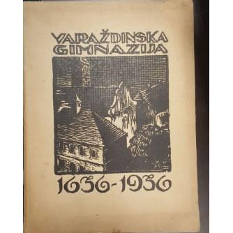 SPOMENICA VARAŽDINSKE GIMNAZIJE 1936. - 1936., SPOMENICU UREDIO : KREŠIMIR FILIĆ
