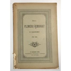 KRALJ, PLEMIĆKI KONVIKAT U ZAGREBU 1796 1896., 1896.
