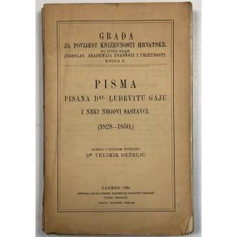 VELIMIR DEŽELIĆ, PISMA PISANA DR. LJUDEVITU GAJU I NEKI NJEGOVI SASTAVCI 1828 1850., 1909.