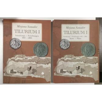 MIRJANA SANADER : TILURIUM I-II