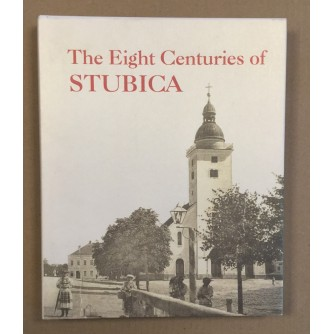 THE EIGHT CENTURIES OF STUBICA