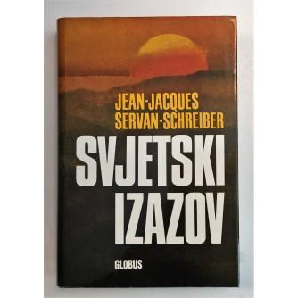 JEAN - JACQUES SERVAN - SCHREIBER  : SVJETSKI IZAZOV