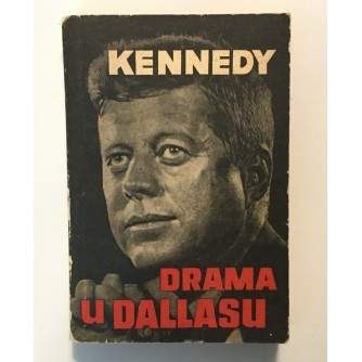 KENNEDY - DRAMA U DALLASU