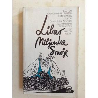 LIBAR MILJENKA SMOJE,  CRTAO JOŠKO  MARUŠIĆ, PUBLICISTIKA, 1981.