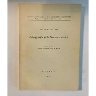 DAVOR KAPETANIĆ : BIBLIOGRAFIJA DJELA MIROSLAVA KRLEŽE