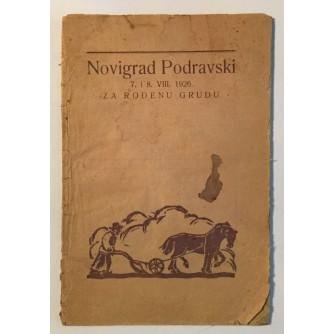 NOVIGRAD PODRAVSKI 7. I 8. VIII 1926. ZA ROĐENU GRUDU