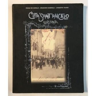 P. DE CAROLIS - G. GSBRIELE - U. TAURO : CITTA SANT ANGELO