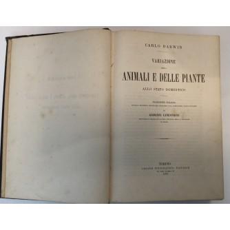 CARLO DARWIN : VARIAZIONE DEGLI ANIMALI E DELLE PIANTE