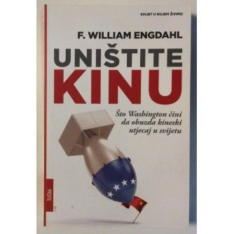 F. WILLIAM ENGDAHL : UNIŠTITE KINU