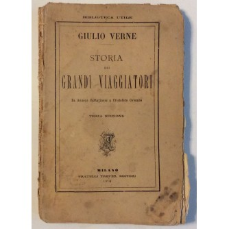 GIULIO VERNE : STORIA DEI GRANDI VIAGGIATORI