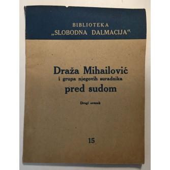 DRAŽA MIHAILOVIĆ PRED SUDOM