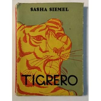 SASHA SIEMEL : TIGRERO