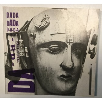 DADA : DOKUMENTI INTERNACIONALNOG POKRETA DADA  1916-1966