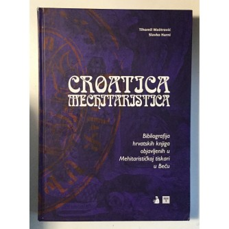 TIHOMIL MAŠTROVIĆ - SLAVKO HARNI : CROATICA MECHITARISTICA BIBLIOGRAFIJA