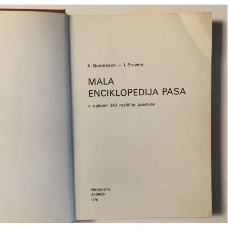 A. GONDREXON - I. BROWNE : MALA ENCIKLOPEDIJA PASA