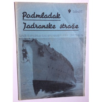 "PODMLADAK JADRANSKE STRAŽE, 1938. BROJ 9, ČASOPIS,  BROD "" ZAGREB """