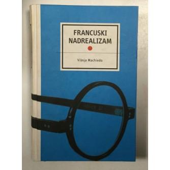 VIŠNJA MACHIEDO : FRANCUSKI NADREALIZAM