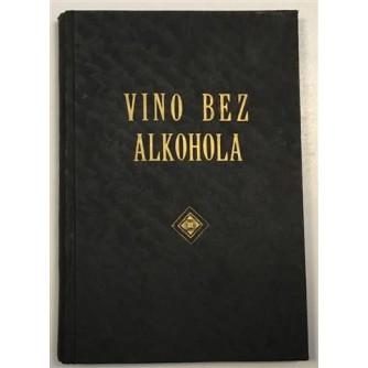 LJUBISAV R. PETKOVIĆ: VINO BEZ ALKOHOLA