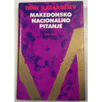 IVAN KATARDŽIEV: MAKEDONSKO NACIONALNO PITANJE 1919-1930