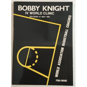 BOBBY KNIGHT: IV WORLD CLINIC 1983