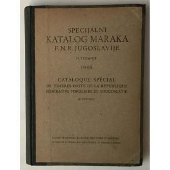 SPECIJALNI KATALOG MARAKA F.N.R. JUGOSLAVIJE II. IZDANJE 1948