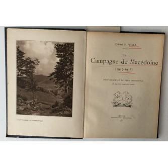 COLONEL F. FEYLER : LA CAMPAGNE DE MACEDOINE 1917-1918.