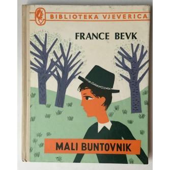 FRANCE BEVK : MALI BUNTOVNIK