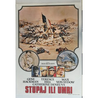 FILMSKI PLAKAT : STUPAJ ILI UMRI - GENE HACKMAN - CATHERINE DENEUVE - TERENCE HILL