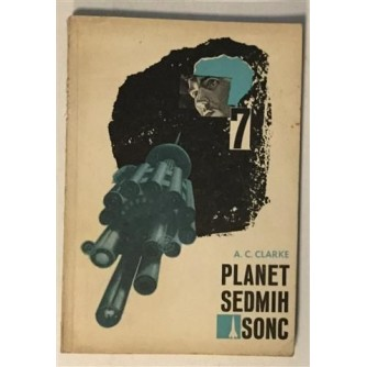 A.C. CLARKE : PLANET SEDMIH SONC
