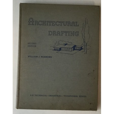 WILLIAM J. HORNUNG : ARCHITECTURAL DRAFTING