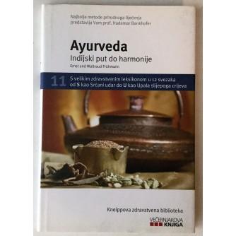 KNEIPPOVA ZDRAVSTVENA BIBLIOTEKA : AYURVEDA : INDIJSKI PUT DO HARMONIJE