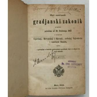 OBĆI AUSTRIANSKI GRADJANSKI ZAKONIK PROGLAŠEN PATENTOM 29. STUDENOG 1852.