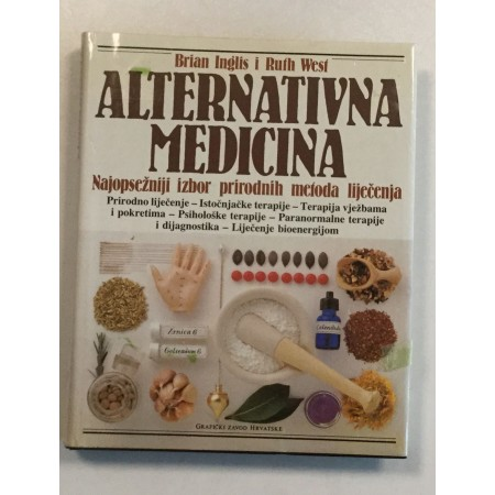 BRIAN INGIS  RUTH WEST : ALTERNATIVNA MEDICINA
