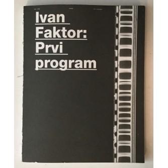 FAKTOR IVAN : PRVI PROGRAM