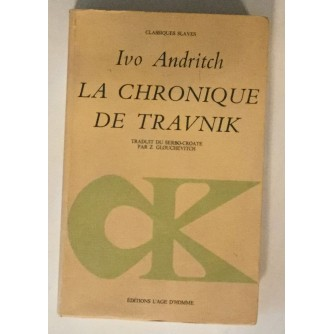 IVO ANDRITCH : LA CHRONIQUE DE TRAVNIK