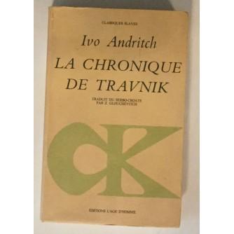 IVO ANDRITCH : LA CHRONIQUE DE TRAVNIK