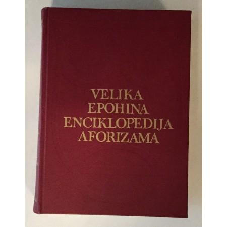 VELIKA EPOHINA ENCIKLOPEDIJA AFORIZAMA