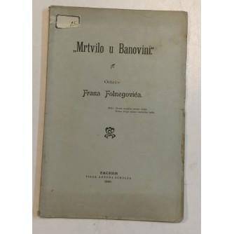 FOLNEGOVIĆ FRAN : MRTVILO U BANOVINI
