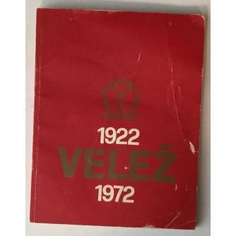 VELEŽ MOSTAR 1922-1972.