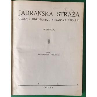 NIKO BARTULOVIĆ, JAKŠA RAVLIĆ : JADRANSKA STRAŽA, GODINA 9. 1931.