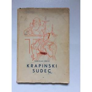 TOMISLAV PRPIĆ, KRAPINSKI SUDEC, CRTEŽI IVE REŽEKA, 1944. ZAGREB