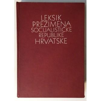 LEKSIKON PREZIMENA SOCIJALISTIČKE REPUBLIKE HRVATSKE