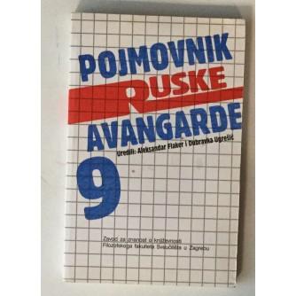 ALEKSANDAR FLAKER I DUBRAVKA UGREŠIĆ : POJMOVNIK RUSKE AVANGARDE, DIO 9.