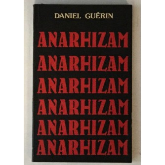 DANIEL GUERIN : ANARHIZAM