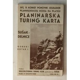 TATALOVIĆ-TOMIĆ : PLANINARSKA TURING KARTA SUŠAK-DELNICE