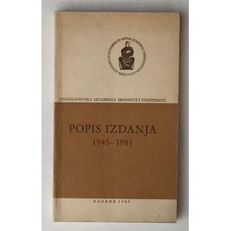 JUGOSLAVENSKA AKADEMIJA ZNANOSTI I UMJETNOSTI, POPIS KNJIGA 1945-1981