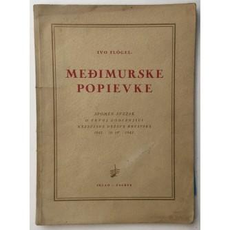IVO FLOGEL : MEDJIMURSKE POPEVKE